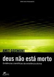 deus-no-esta-morto-amit-goswami-17573-MLB20139914273_082014-O