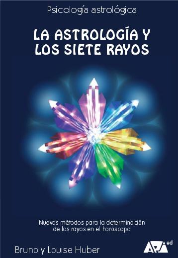 la-astrologa-a-y-los-siete-rayos-api-ediciones
